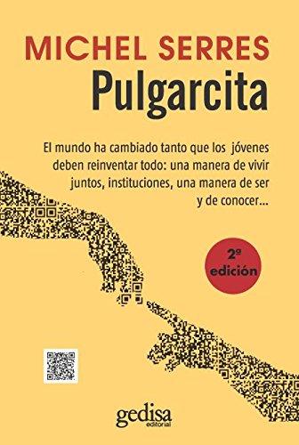 Pulgarcita (Gedisa) (LIBERTAD Y CAMBIO) Tapa blanda – 1 ene 2015 Michel Serres 8497847962 Anthropology Antropología