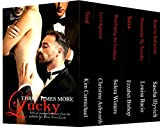 Three Times More Lucky: Sizzling Tales of Menage and More...
