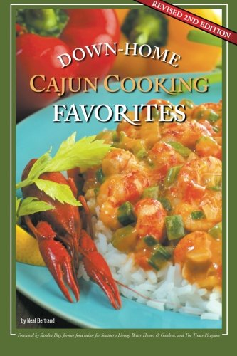Search : Down-Home Cajun Cooking Favorites: The Best Authentic Cajun Recipes from Louisiana's Bayou Country, or How to Cook Traditional Cajun Meals as if You Were Born a Cajun