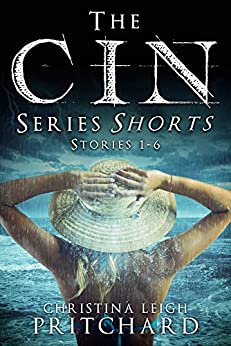 The C I N Series Shorts Bundle by [Pritchard, Christina Leigh]