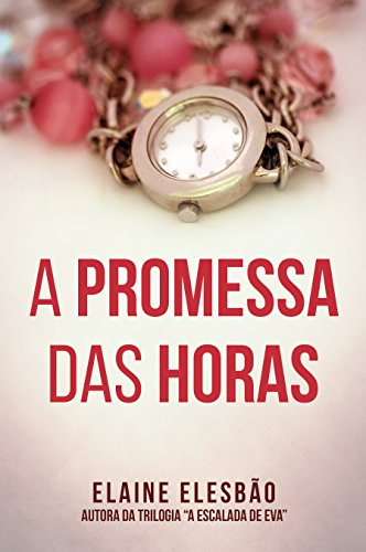 A Promessa das Horas: Conto