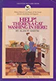 Help! There's a Cat Washing in Here!, Alison Smith, 0553157523
