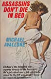 Front cover for the book Assassins Don't Die in Bed by Michael Avallone