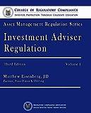 Investment Adviser Regulation 1 (Asset Management Regulation Series Book 7010)