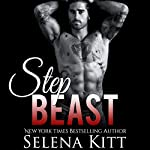 Step Beast | Selena Kitt