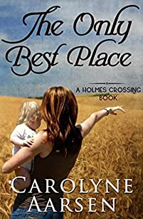 The Only Best Place by Carolyne Aarsen ebook deal