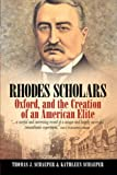 Rhodes Scholars, Thomas J. Schaper and Kathleen Schaeper, 1571816836
