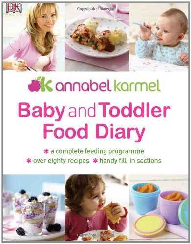 Baby and toddler food diary annabel karmel 9781405332088 books baby and toddler food diary annabel karmel 9781405332088 books amazon forumfinder Image collections