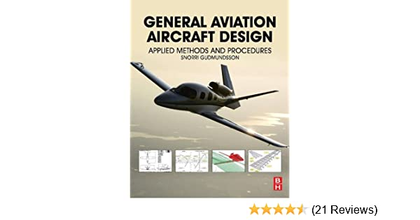 General aviation aircraft design applied methods and procedures general aviation aircraft design applied methods and procedures snorri gudmundsson ebook amazon fandeluxe Choice Image