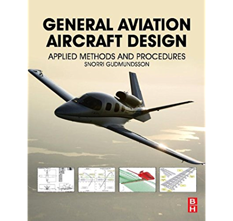 General Aviation Aircraft Design Applied Methods And Procedures Gudmundsson Snorri Ebook Amazon Com