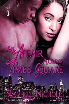 An Affair Across Times Square by [Nichole, Rachell]