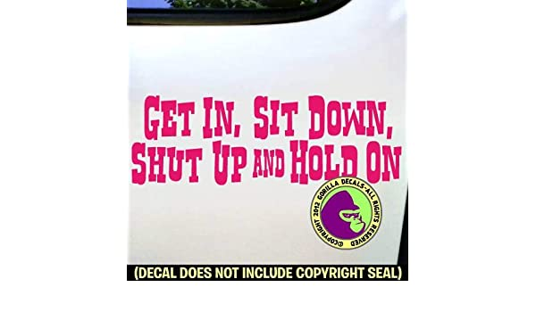 8 inch SHUT UP I F*CKING GOT THIS white JDM decal window sticker bumper funny