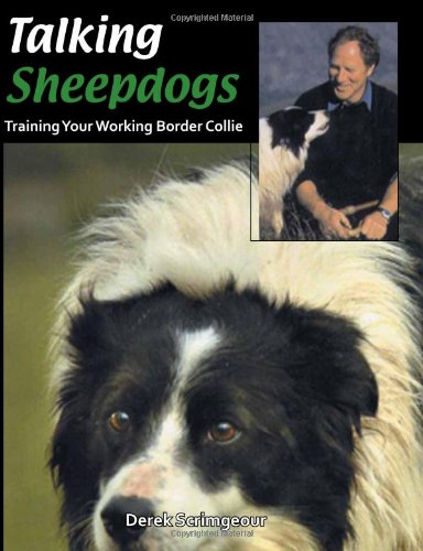 (Talking Sheepdogs: Training Your Working Border)