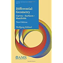 Differential Geometry: Curves -- Surfaces -- Manifolds