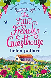 Summer at the Little French Guesthouse: A feel good novel to read in the sun (La Cour des Roses Book 3)