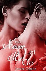 Never Let Me Go: Part 1
