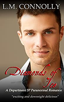 Diamonds of Ice: Deapartment 57 (Department 57 Book 11) by [Connolly, L.M.]