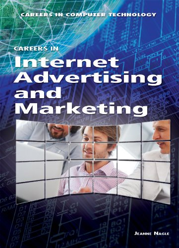 Careers in Internet Advertising and Marketing (Careers in Computer Technology) pdf epub