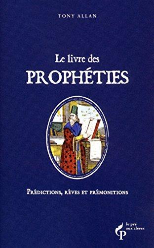 Le livre des prophéties (French Edition)