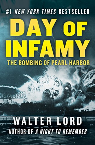 Day of Infamy: The Bombing of Pearl Harbor (Pearl Day)