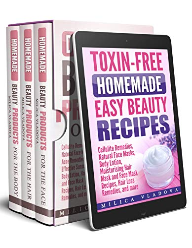 DIY Homemade Beauty Products Bundle: Cellulite Remedies, Natural Face Masks, Acne Remedies, Most Effective Sunscreen, Body Lotion, Hair Mask and Face Mask Recipes, Hair Loss Remedies, and more (Clay No Chemical)
