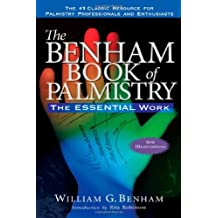 The Benham Book of Palmistry: The Essential Work