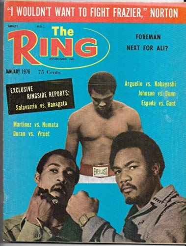 - January 1976 Issue The Ring Magazine Muhammad Ali-Ken Norton & George Foreman On The Cover