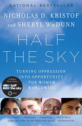 Cover of Half the Sky: Turning Oppression into Opportunity for Women Worldwide