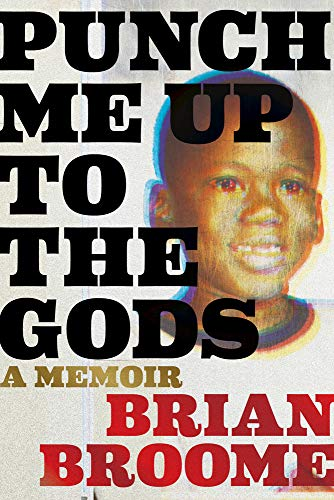 Book Cover: Punch Me Up to the Gods: A Memoir