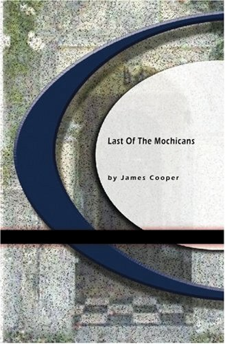 Read Online Last of The Mochicans pdf
