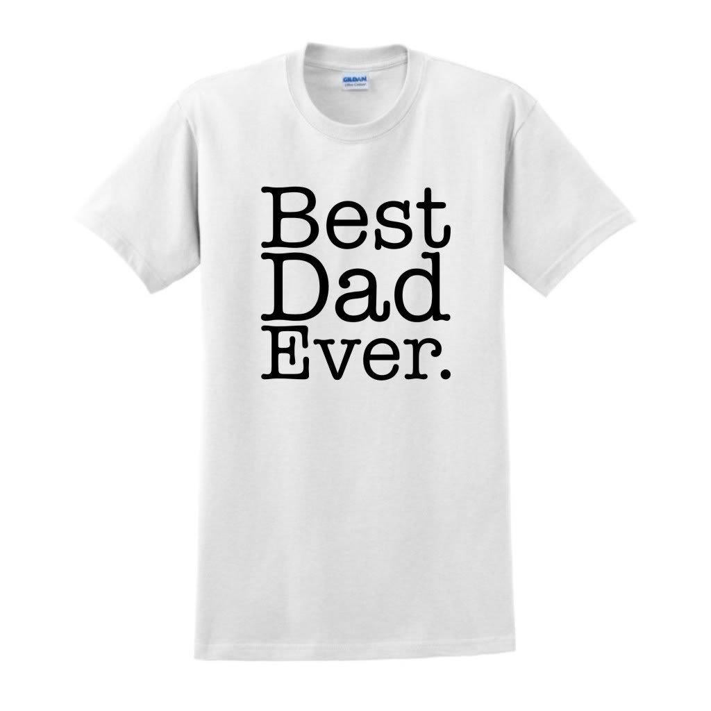Amazon.com: Best Dad Ever T-Shirt: Clothing