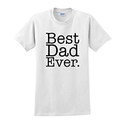 3b04a5a7 Amazon.com: ThisWear Best Dad Ever T-Shirt: Clothing
