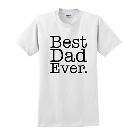 66ae5013 Amazon.com: ThisWear Best Dad Ever T-Shirt: Clothing
