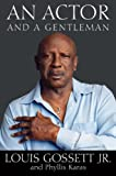 img - for An Actor and a Gentleman by Louis Gossett Jr. (2010-05-03) book / textbook / text book