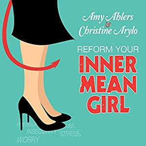 Reform Your Inner Mean Girl Audiobook