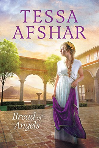Bread of Angels by [Afshar, Tessa]