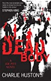My Dead Body: A Joe Pitt Novel