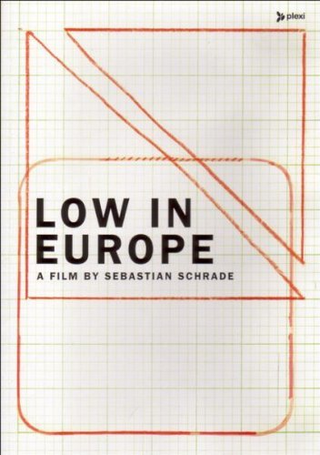 - Low in Europe