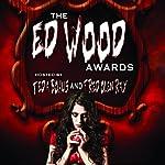The Ed Wood Awards: The Worst Horror Movies Ever Made | Susan Svehla,Gary Svehla