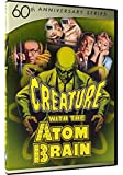 Creature with the Atom Brain - 60th Anniversary Series