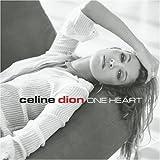 One Heart - Celine Dion