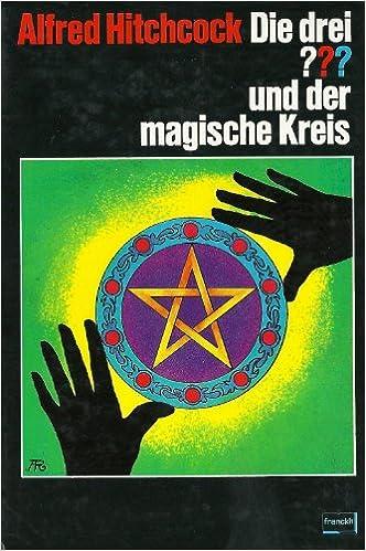 Die drei ??? und der magische Kreis (Band 27)