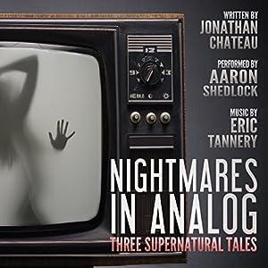 Nightmares in Analog Audiobook