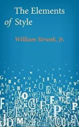 The Elements of Style by Strunk Jr., William (2014) Paperback