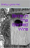 Birds in The Barbed Wire (Prison in the 313 Book 1)
