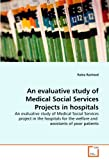 An Evaluative Study of Medical Social Services Projects in Hospitals, Rabia Rasheed, 3639290070