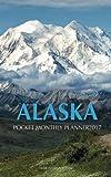 Alaska Pocket Monthly Planner 2017: 16 Month Calendar