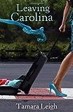 Leaving Carolina (Southern Discomfort Series #1)