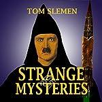 Strange Mysteries    Tom Slemen