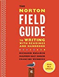 img - for The Norton Field Guide to Writing with 2016 MLA Update: with Readings and Handbook (Fourth Edition) book / textbook / text book